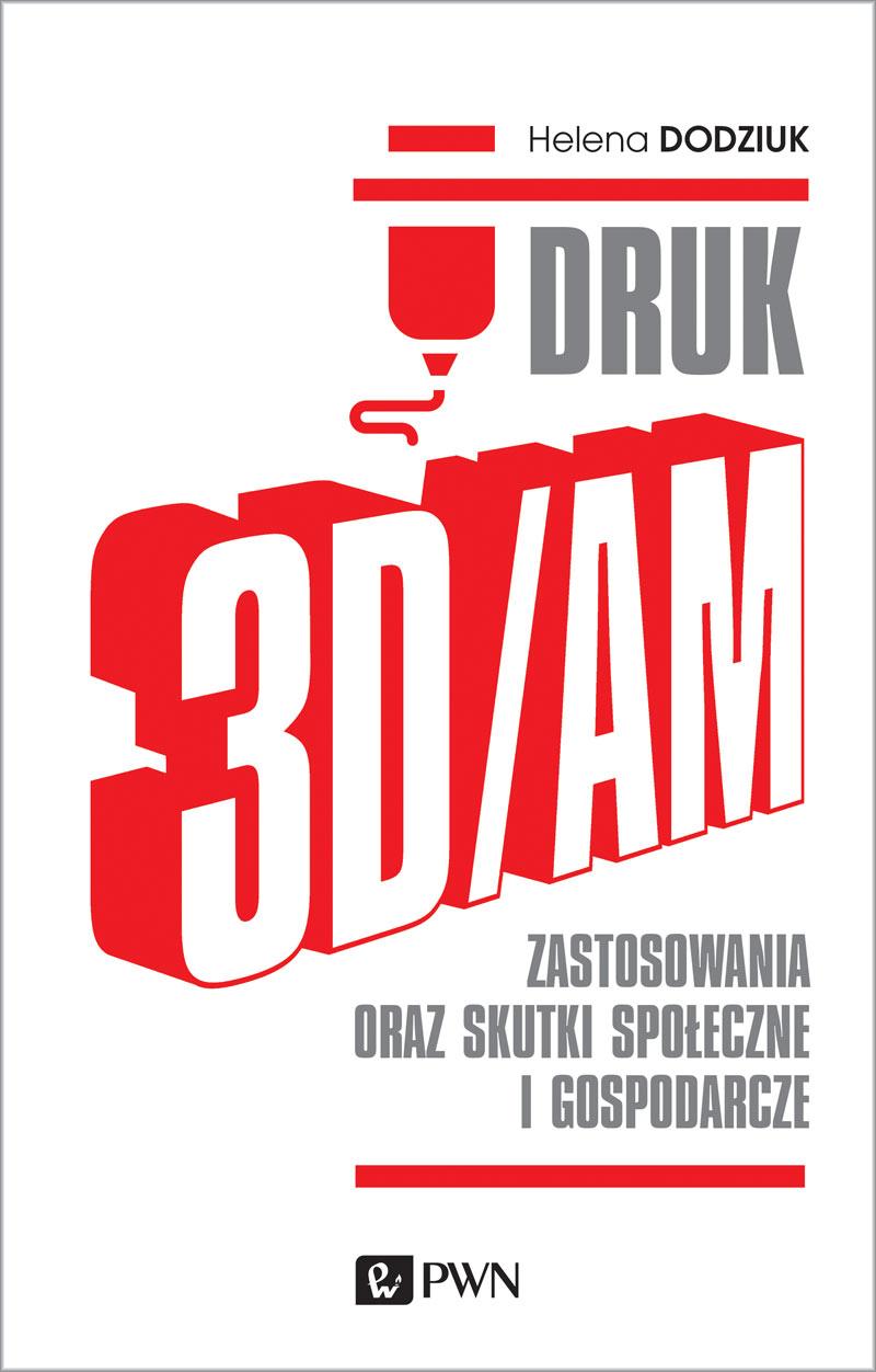 Premiera książki o druku 3D – wydawnictwa PWN