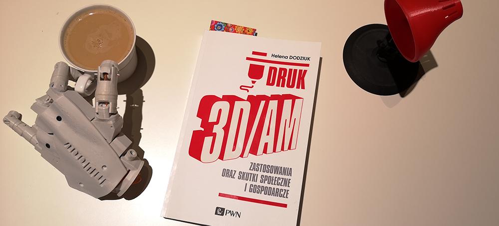 Podręcznik o druku 3D – nasza recenzja